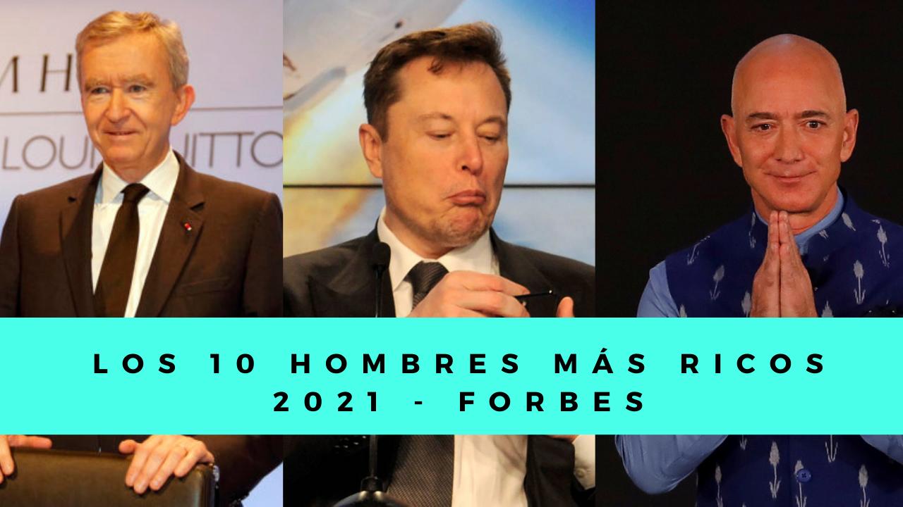 Los 10 hombres más ricos del mundo 2021