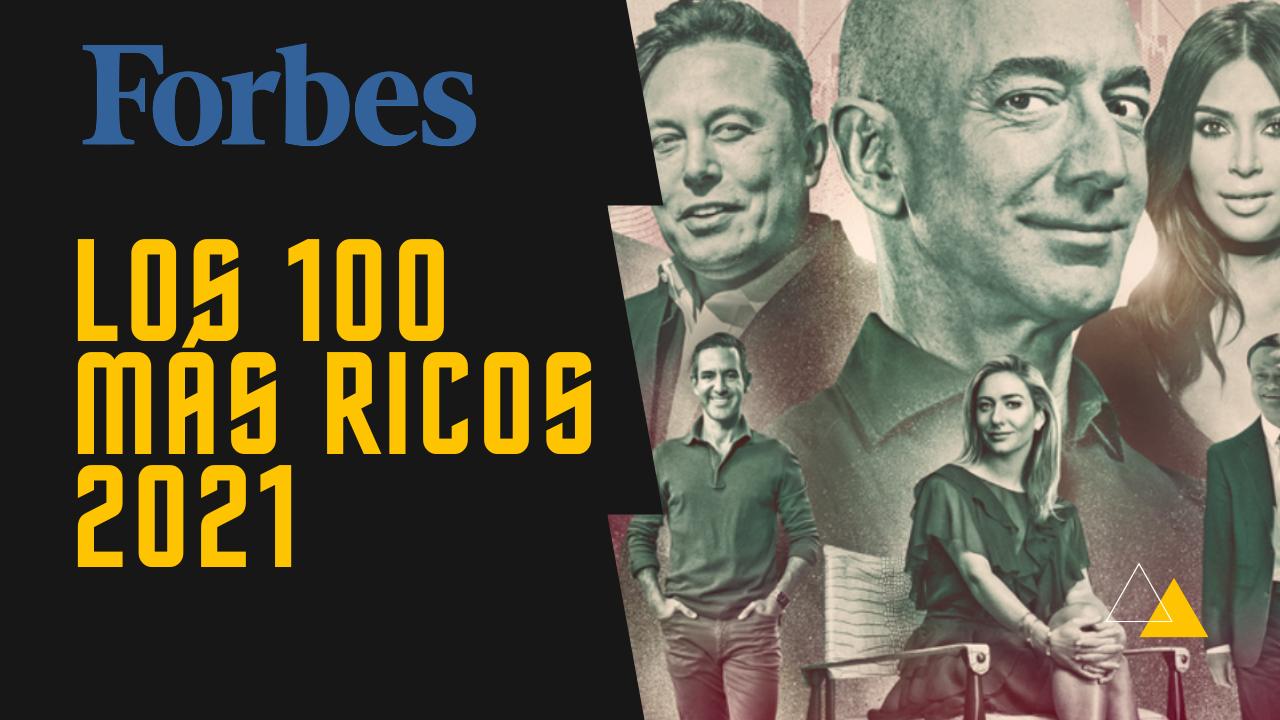las 100 personas más ricas del mundo 2021