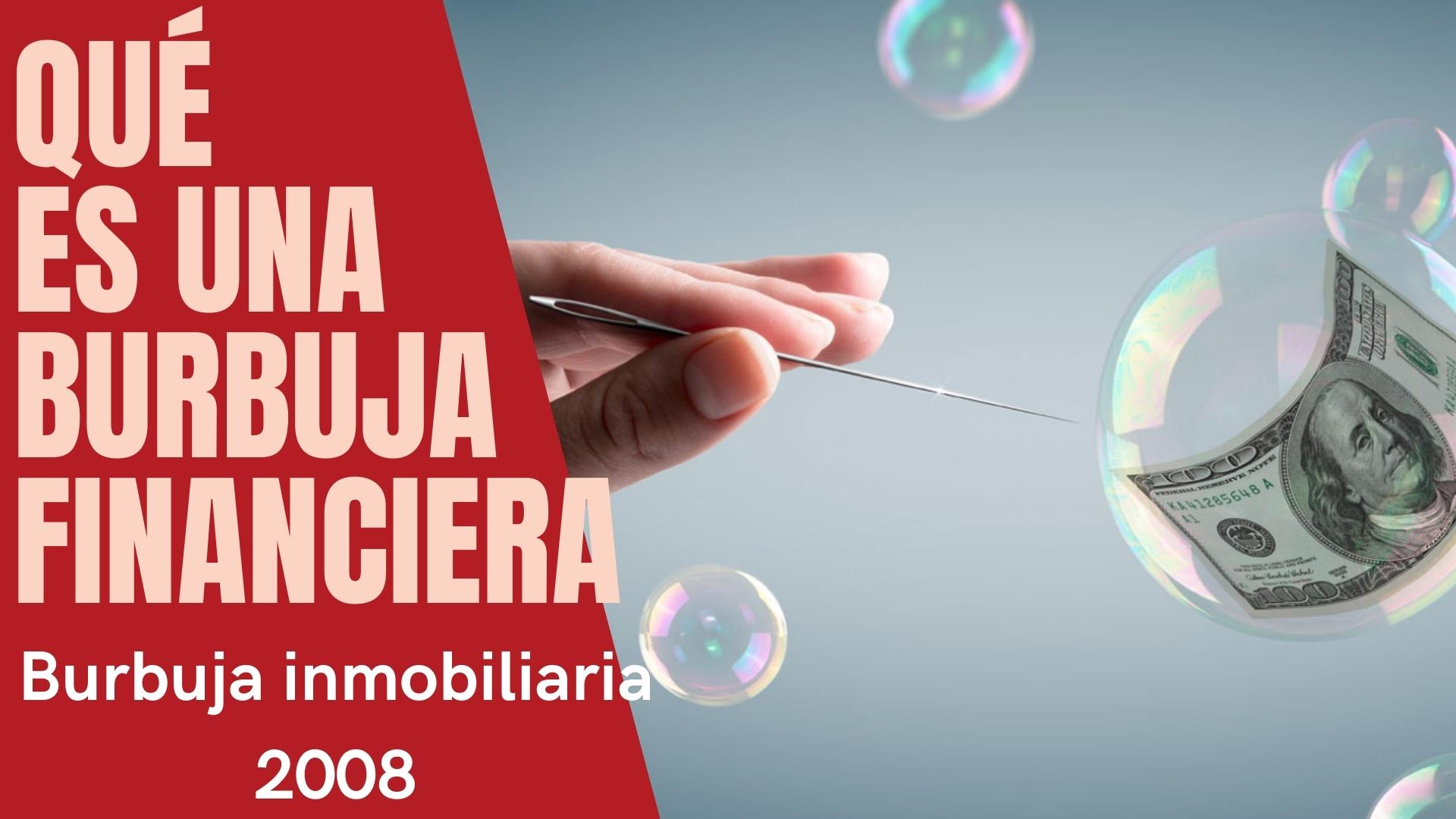burbuja inmobiliaria 2008